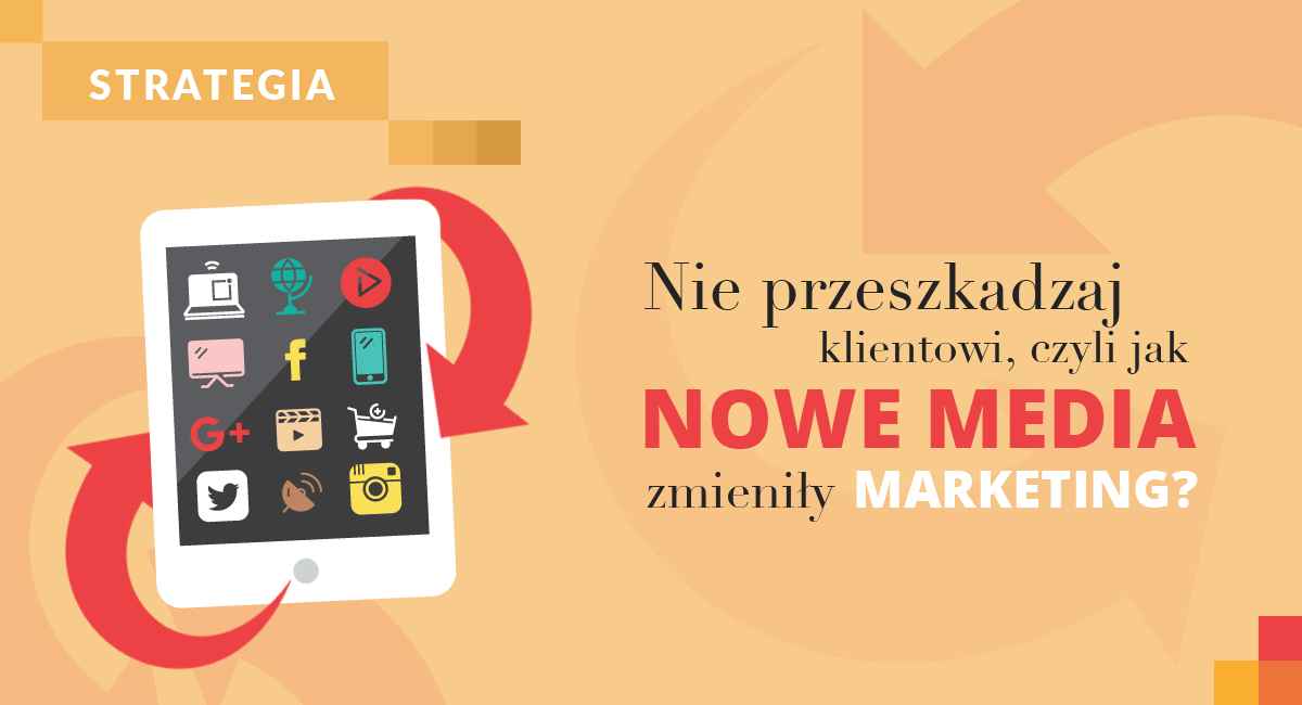 jak-nowe-media-zmienily -marketing